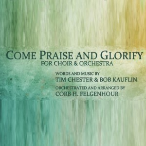 come_praise_and_glorify_square